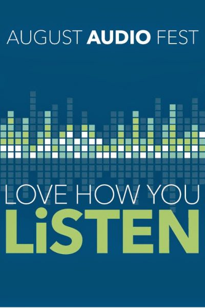 Check out August Audio Fest at Best Buy ~ Love The Way You Listen!