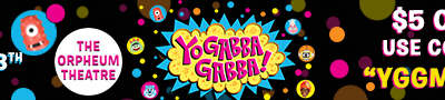 Yo Gabba Gabba Live in Boston – Coupon Code