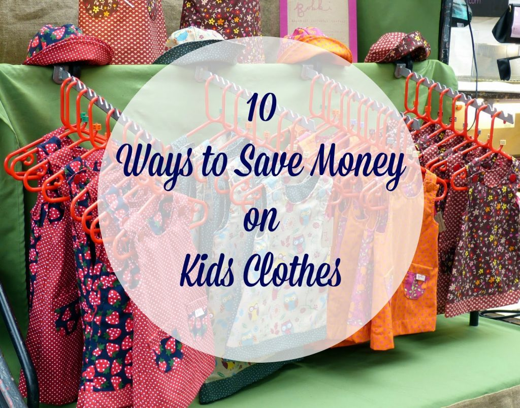 Ways to Save Money on Kids Clothes