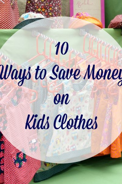 10 Best Ways to Save Money on Your Kids Clothes