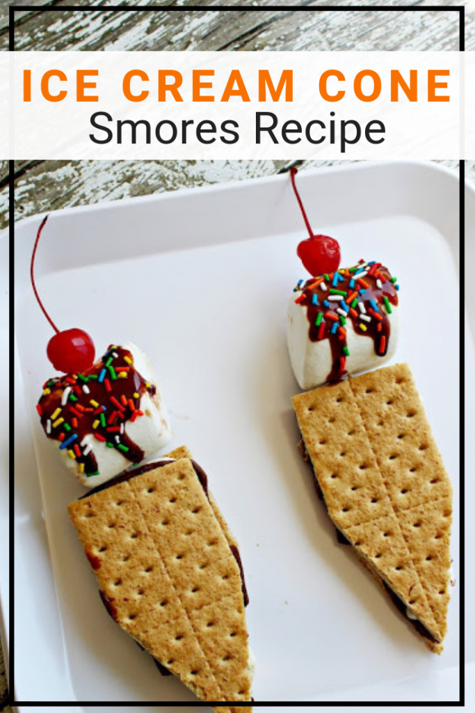 Smores Recipe in an Ice Cream Cone Theme