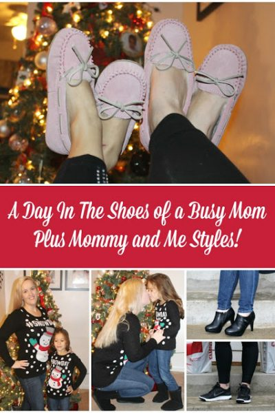 A Day In The Shoes of a Busy Mom ~ Holiday Edition! Plus Fun Mommy and Me Styles!