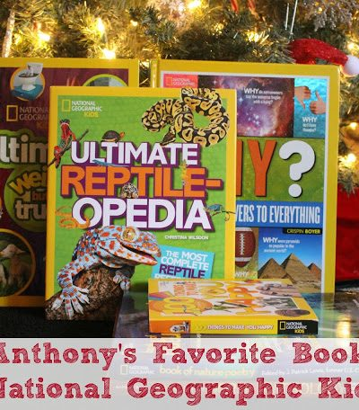 Anthony's Favorite National Geographic Kids Books #HolidayGiftGuide