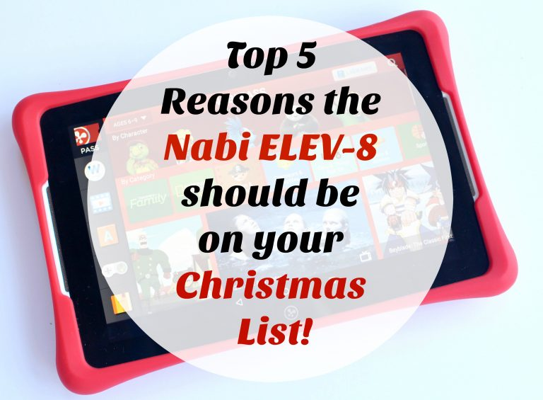 Top 5 Reason why the Nabi ELEV-8 should be on your Christmas List!