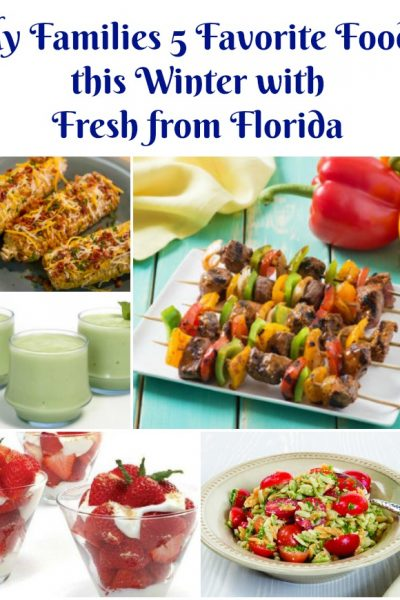 My Families 5 Favorite Foods this Winter with Fresh from Florida!