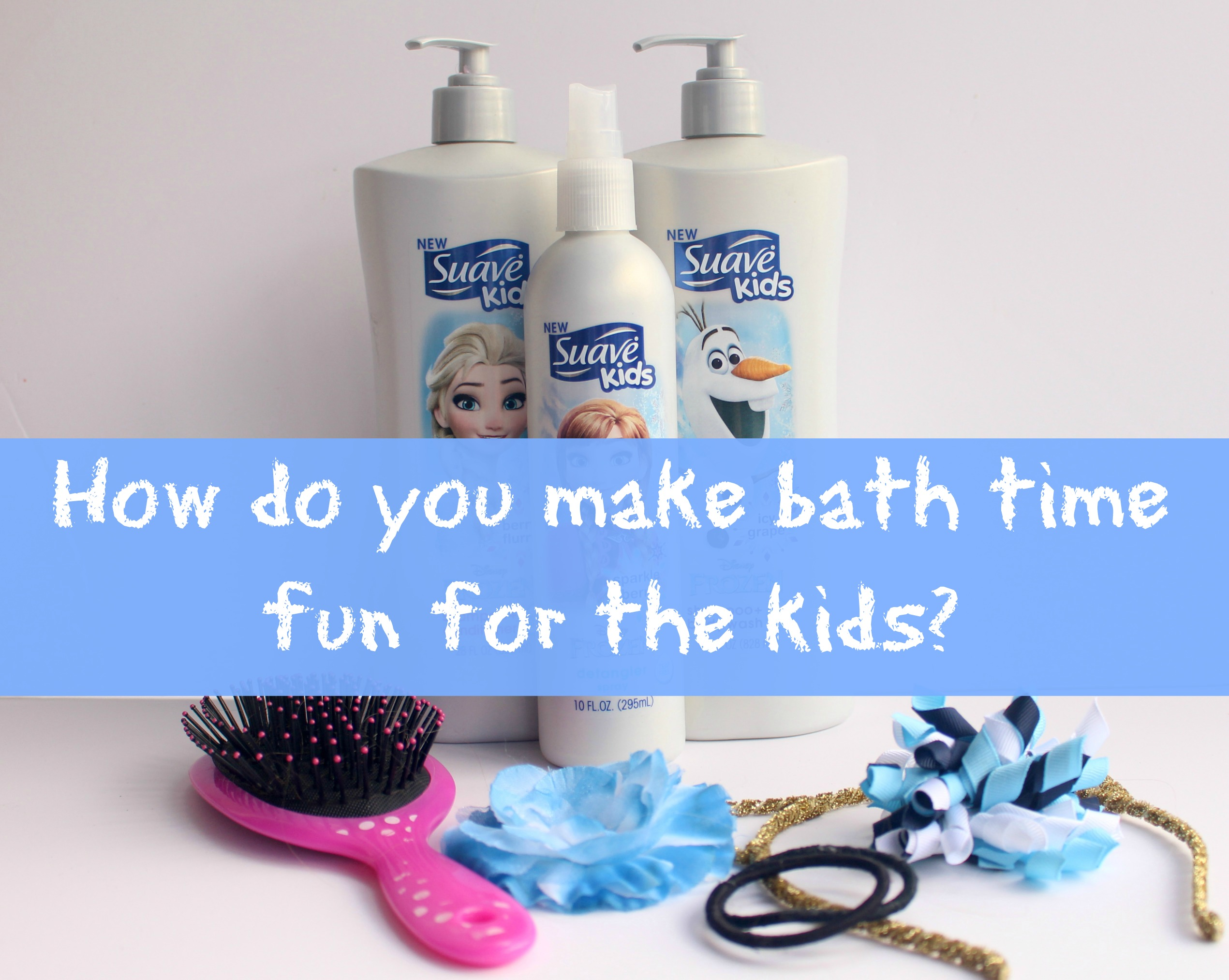 Make Bath Time Fun