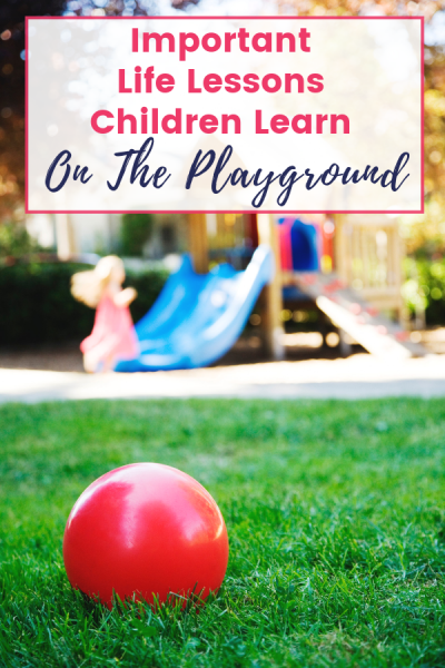 Lessons children learn playing