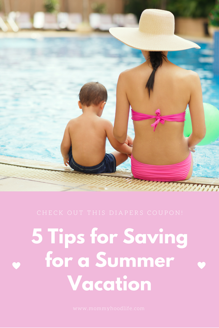 5 Tips for Saving for a Summer Vacation