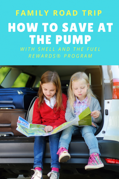 How to Save at The Pump with Shell and The Fuel Rewards® Program