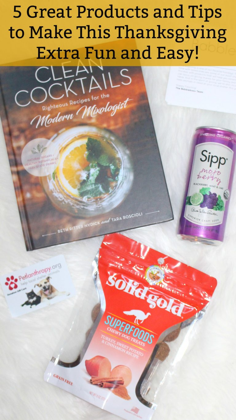 5 Products and Tips for Making Thanksgiving Extra Fun and Easy!