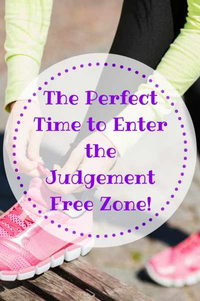 The Perfect Time to Enter the Judgement Free Zone
