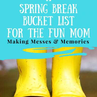 Fun Mom Spring Bucket List