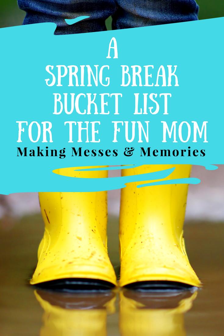 The Fun Mom Spring Break Bucket List with Free Printable