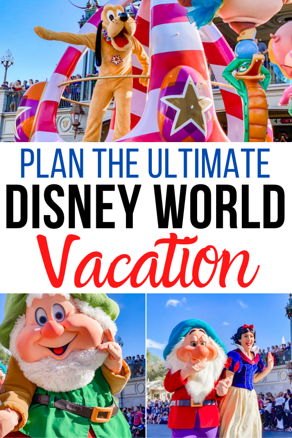 Plan the Ultimate Disney World Vacation