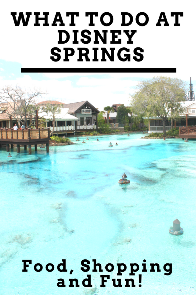 What to do at Disney Springs Orlando