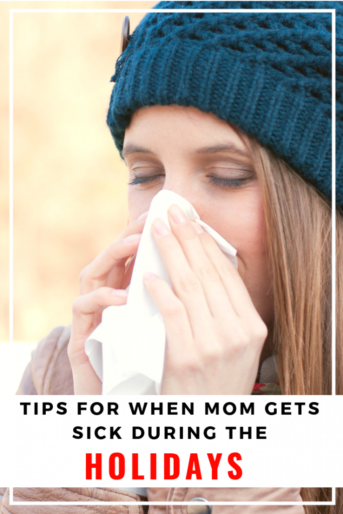 Help mom sick during holidays