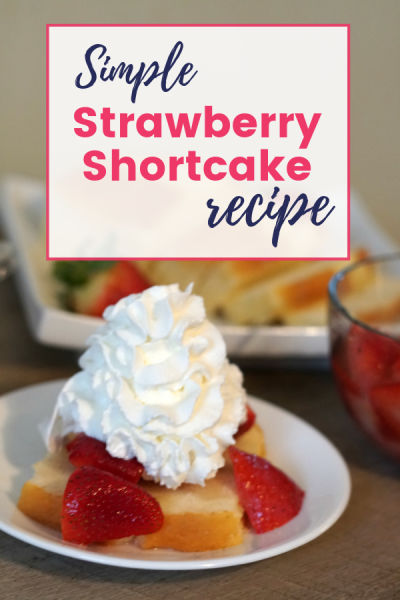 Simple Strawberry Shortcake Recipe with Fresh From Florida