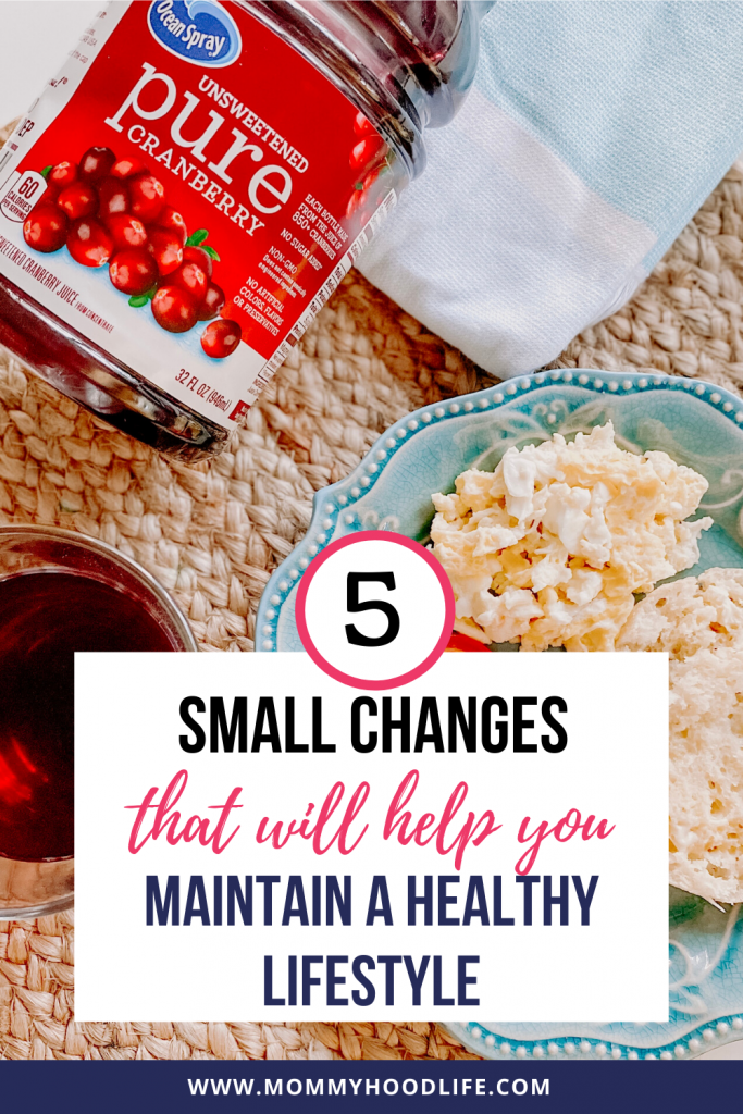 Small Changes to Help Maintain a Healthy Lifestyle