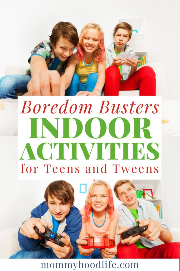 Indoor Activities for Teens