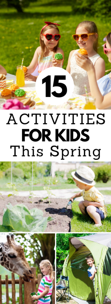 Activities for kids this spring