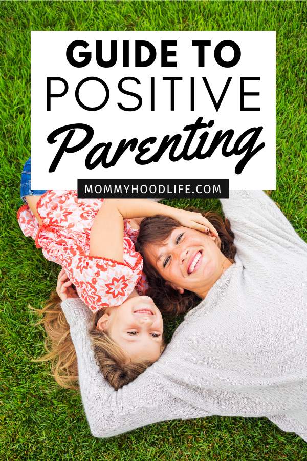 Guide to Positive Parenting