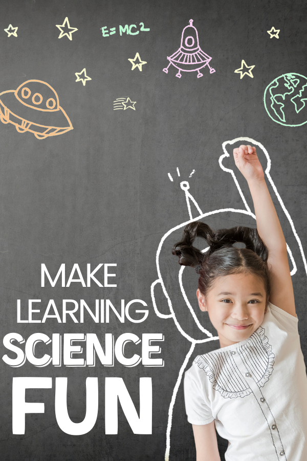 How to Make Learning Science Fun