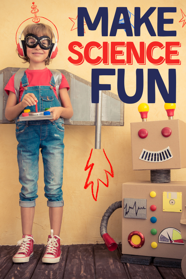 Ways to Make Science Fun